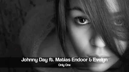Johnny Day ft Matias Endoor - Only One