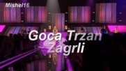 Goca Trzan _ Zagrli