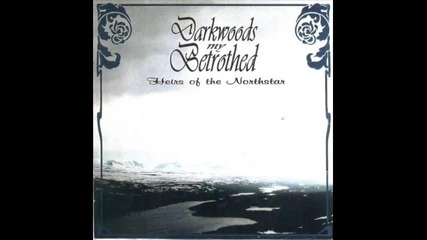 """Darkwoods My Bethrothed - A New Heaven, A New Earth (""""yggdrasil's Children Fall"""")"""