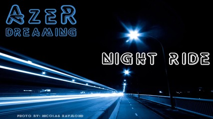 Azer Dreaming - Night Ride
