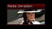 Neda Ukraden - Godine Prolete