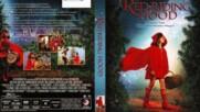 Червената шапчица 2006 (синхронен екип, войс-овър дублаж по БНТ Канал 1, 2007 г.) (запис)