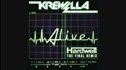 » Мощен Вокал » Krewella - Alive ( Dj Hardwell Final Remix )