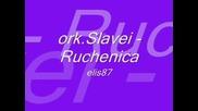 ork.slavei - Ruchenica