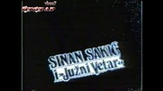 !!най добрият сръбски хит!!sinan Sakic - Ej Od Kad Sam Se Rodio