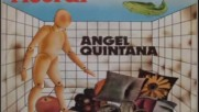 Angel Quintana-- Ricordi 1978