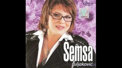 Semsa Suljakovic - Hajdemo Sreco