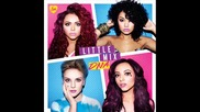 *new Little Mix - Pretend it's ok lyrics + превод