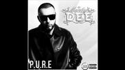 Dee - P.u.r.e Official Album Snippet