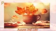 Есенни багри и изобилие! ... ...
