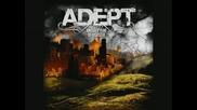 Adept - Everything Dies