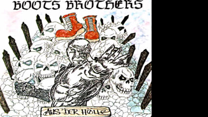 Boots Brothers - Trink Mit Mir