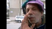 Интервю с побъркан циганин