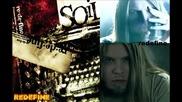 Soil - 08 Something Real (2004)