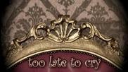 Vivien O_hara feat.adrian Sana - Too Late To Cry