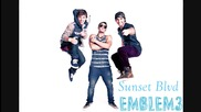 Emblem3 - Sunset Blvd