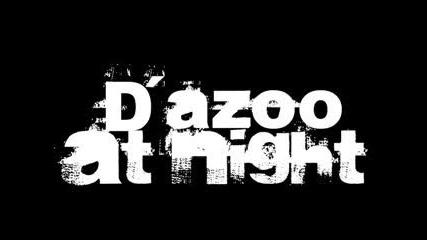 Dazoo At Night - Touch & Go ( Original Mix )