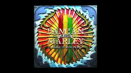 Skrillex Damian Jr Gong Marley - Make It Bun Dem [hd]