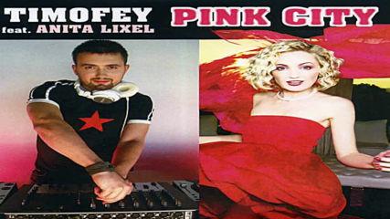 Eugene Noiz,anita Lixel,timofey Reznikov,mason,bodyrox - Pink City(night Style Exotic Giugno Bootleg