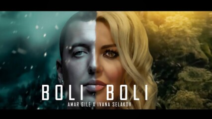 Ivana Selakov x Amar Gile - BOLI BOLI ( Official Video 2020 )