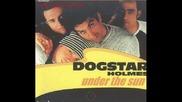 Dogstar Holmes - Under The Sun