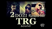 2 Dozi feat Roskata Mf - Trg Sound / Official Release 2013