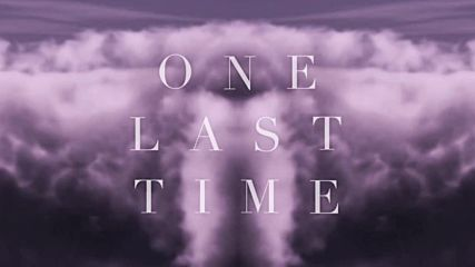 /2015/ Ariana Grande - One Last Time ( Lyric Video ) - Official