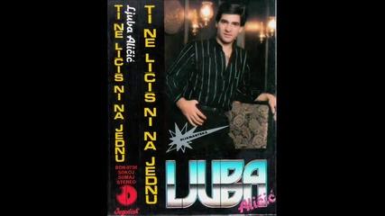 Ljuba Alicic - Ove noci poklanjam ti dusu - (audio 1986)