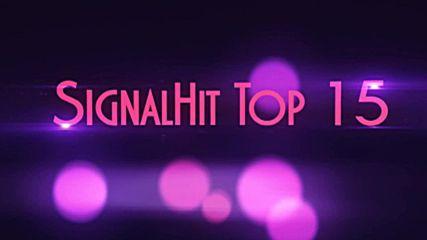 Signalhit Top 15 (11.07.2016 - 17.07.2016)