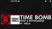 [dnb] - Feint & Boyinaband feat. Veela - Time Bomb [monstercat Release]