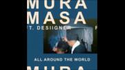 *2017* Mura Masa ft. Desiigner - All Around The World