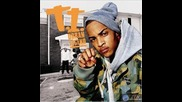 T.i. - Bring Em Out (produced By Swizz Beats)