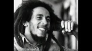 Bob Marley - Alalala Long/looking Your Big Brown Eyes/make You Sweat