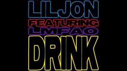 За първи път във Vbox7 Lil Jon ft. Lmfao - Drink