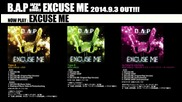 B. A. P- Excuse Me