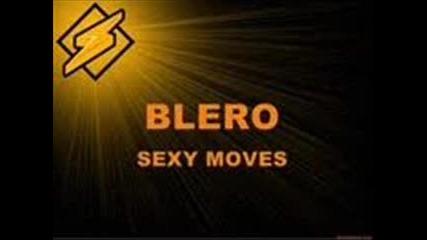 Blero - Sexy Moves
