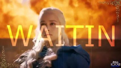 Така че, когато светлините угаснат и слънцето удари земята, аз няма да отстъпя | Daenerys Targaryen