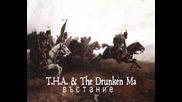 T. H. A. & The Drunken Ma - Въстание