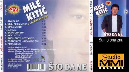 Mile Kitic i Juzni Vetar - Samo ona zna (Audio 1988)