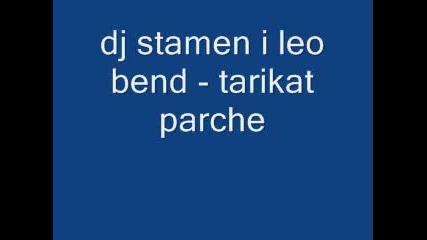 Dj Stamen Vs. Leo Bend - Tarikat Parche