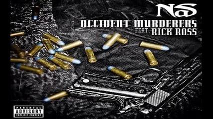 Nas Ft. Rick Ross - Accident Murderers
