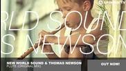 New World Sound & Thomas Newson - Flute ( Original Mix )
