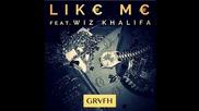 Wiz Khalifa & Grafh - Like Me ( 2013 ! )