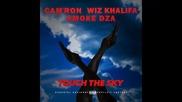*2014* Cam'ron ft. Wiz Khalifa & Smoke Dza - Touch the sky