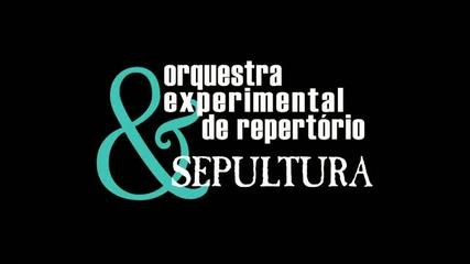 Sepultura e Orquestra Experimental - Ludwig Van