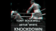 | Super Trap | Tony Rockwell & Artur White - Knockdown ( Original Mix )