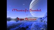 Mustafa Sandal - Aya Benzer [hq] + Lyrics