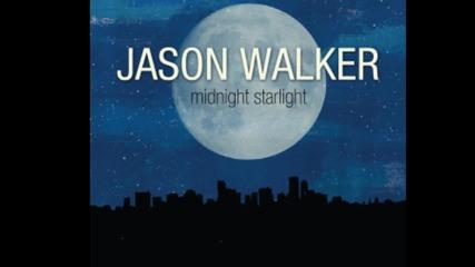 (балада) Jason Walker - Midnight Starlight