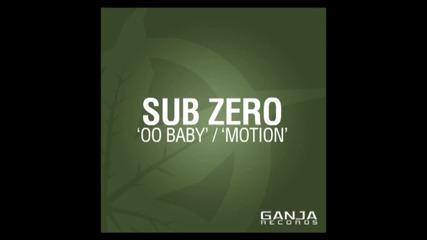Sub zero - Oo Baby !!