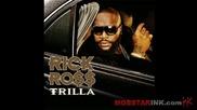 Rick Ross (trilla) Album - Trilla Intro
